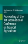 Image for Proceeding of the 1st International Conference on Tropical Agriculture
