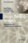 Image for Design thinking research.: (Making distinctions : collaboration versus cooperation)