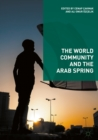 Image for The World Community and the Arab Spring