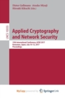 Image for Applied Cryptography and Network Security : 15th International Conference, ACNS 2017, Kanazawa, Japan, July 10-12, 2017, Proceedings