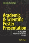 Image for Academic & scientific poster presentation  : a modern comprehensive guide