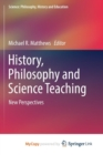 Image for History, Philosophy and Science Teaching : New Perspectives