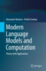 Image for Modern language models and computation: theory with applications