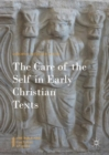 Image for The care of the self in early Christian texts