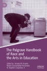 Image for The Palgrave handbook of race and the arts in education
