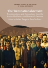 Image for The transnational activist: transformations and comparisons from the Anglo-world since the nineteenth century