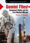 Image for Gemini Flies! : Unmanned Flights and the First Manned Mission