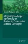 Image for Integrating landscapes  : agroforestry for biodiversity conservation and food sovereignty