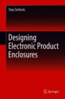 Image for Designing electronic product enclosures
