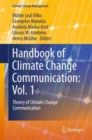 Image for Handbook of Climate Change Communication: Vol. 1: Theory of Climate Change Communication