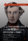 Image for On the penitentiary system in the United States and its application to France: the complete text