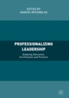 Image for Professionalizing leadership: debating education, certification and practice
