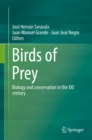 Image for Birds of prey: biology and conservation in the XXI century