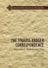 Image for The Strauss-Krèuger correspondence  : returning to Plato through Kant
