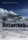 Image for Antarctica: Earth's Own Ice World
