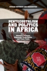 Image for Pentecostalism and Politics in Africa