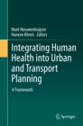 Image for Integrating human health into urban and transport planning: a framework