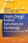 Image for Climate change-resilient agriculture and agroforestry: ecosystem services and sustainability