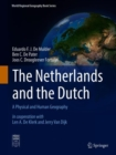 Image for The Netherlands and the Dutch: A Physical and Human Geography