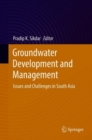 Image for Groundwater Development and Management: Issues and Challenges in South Asia