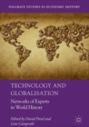 Image for Technology and globalisation: networks of experts in world history