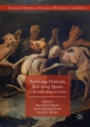 Image for Knowing demons, knowing spirits in the early modern period