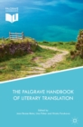 Image for The Palgrave handbook of literary translation
