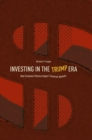 Image for Investing in the Trump era: how economic policies impact financial markets