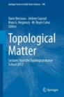 Image for Topological Matter : Lectures from the Topological Matter School 2017