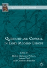 Image for Queenship and counsel in early modern Europe