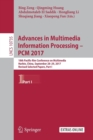 Image for Advances in Multimedia Information Processing - PCM 2017 : 18th Pacific-Rim Conference on Multimedia, Harbin, China, September 28-29, 2017, Revised Selected Papers, Part I
