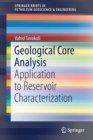 Image for Geological Core Analysis : Application to Reservoir Characterization