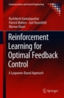 Image for Reinforcement Learning for Optimal Feedback Control : A Lyapunov-Based Approach