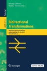 Image for Bidirectional Transformations : International Summer School, Oxford, UK, July 25-29, 2016, Tutorial Lectures