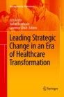 Image for Leading Strategic Change in an Era of Healthcare Transformation