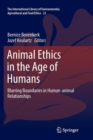 Image for Animal Ethics in the Age of Humans : Blurring boundaries in human-animal relationships