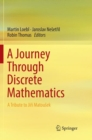 Image for A Journey Through Discrete Mathematics : A Tribute to Jiri Matousek