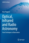 Image for Optical, Infrared and Radio Astronomy : From Techniques to Observation