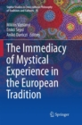 Image for The Immediacy of Mystical Experience in the European Tradition