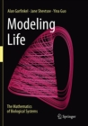 Image for Modeling Life : The Mathematics of Biological Systems