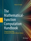 Image for The Mathematical-Function Computation Handbook : Programming Using the MathCW Portable Software Library