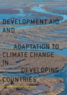 Image for Development aid and adaptation to climate change in developing countries
