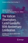 Image for The Vatican Observatory, Castel Gandolfo: 80th Anniversary Celebration