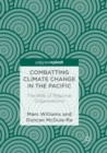 Image for Combatting climate change in the Pacific  : the role of regional organisations