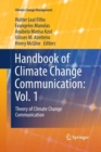 Image for Handbook of Climate Change Communication: Vol. 1 : Theory of Climate Change Communication