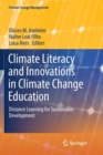 Image for Climate Literacy and Innovations in Climate Change Education : Distance Learning for Sustainable Development