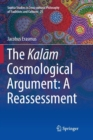 Image for The Kalam Cosmological Argument:  A Reassessment