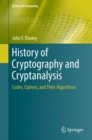 Image for History of Cryptography and Cryptanalysis : Codes, Ciphers, and Their Algorithms