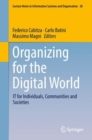 Image for Organizing for the Digital World: It for Individuals, Communities and Societies : 28