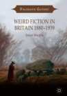 Image for Weird fiction in Britain, 1880-1939